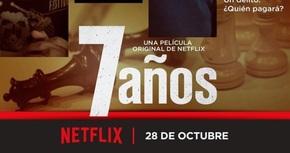 Tráiler y cartel en exclusiva de '7 años', la primera película española de Netflix