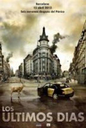'Los últimos días', thriller apocalíptico de los hermanos Pastor