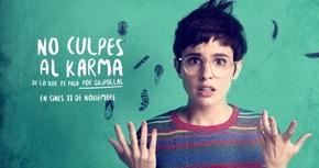 Verónica Echegui protagoniza la comedia 'No culpes al karma de lo que te pasa por gilipollas'