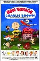 Buen viaje, Charlie Brown (¡y no vuelvas!)