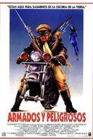 Armados y peligrosos