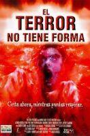 El terror no tiene forma