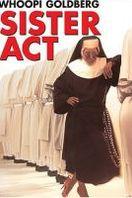 Sister Act: Una monja de cuidado