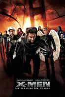 X-Men 3: La decisión final